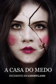A Casa do Medo: Incidente em Ghostland
