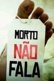 Morto Não Fala