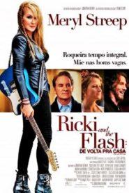 Ricki and the Flash: De Volta pra Casa