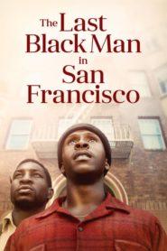 O Último Homem Negro em San Francisco