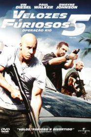 Velozes e Furiosos 5 – Operação Rio
