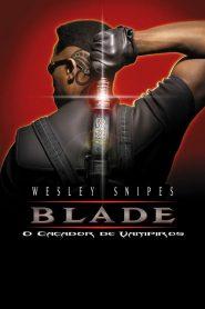 Blade – O Caçador de Vampiros