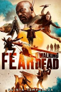 Fear the Walking Dead: 5 Temporada