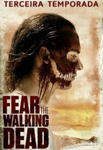 Fear the Walking Dead: 3 Temporada