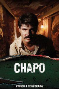 El Chapo: 1 Temporada