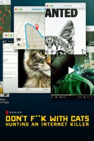 Don't F**k with Cats: Uma Caçada Online: 1 Temporada
