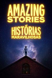 Histórias Maravilhosas: 1 Temporada